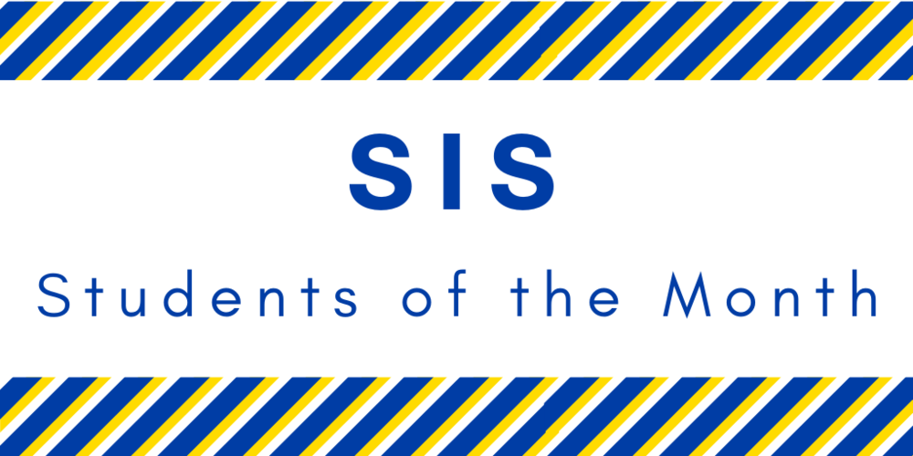 SIS Announces September Students of the Month