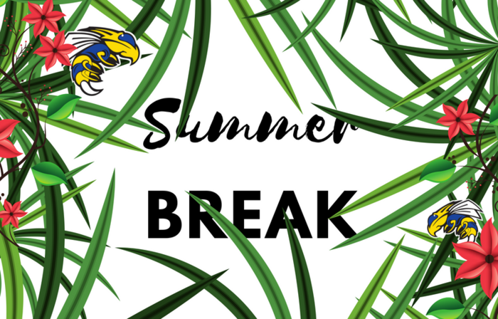 Image that says Summer Break