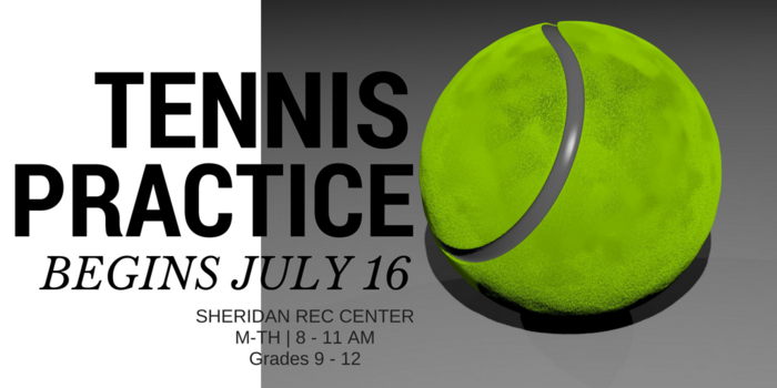 Tennis Practice Begins July 16