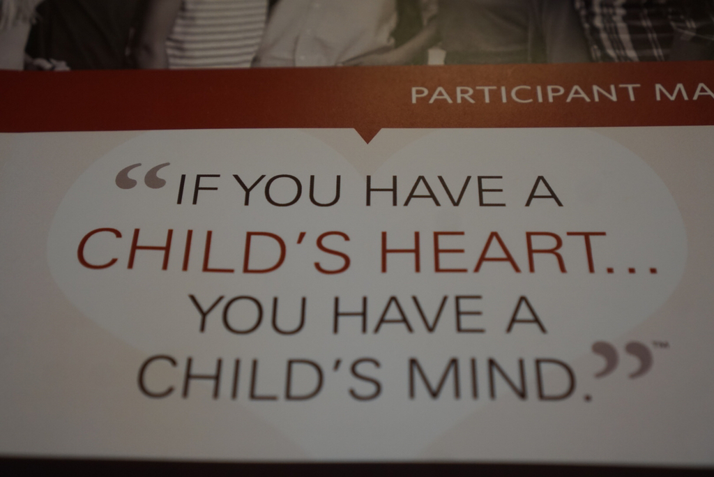 "Image that says, ""If you have a child's heart...You have a child's mind."""