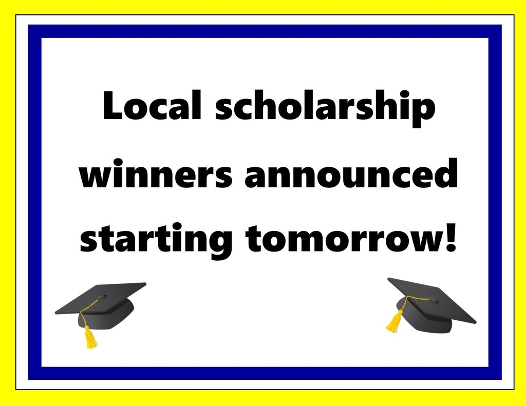 Text: local scholarship winners announced starting tomorrow