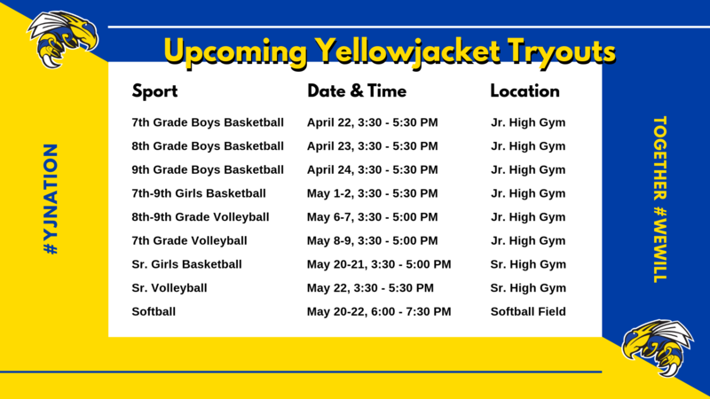 Upcoming Yellowjacket Tryouts for the 2019-20 School Year